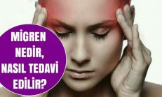 Migren Nedir? Nasıl Tedavi Edilir?