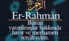 Allah'ın yarattıklarına olan merhametini belirten isimleri