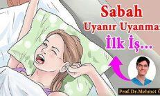 Dr. ÖZ; Her Sabah Uyandığınızda Bunları Yapın