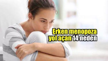 Erken Menopoz Neden Olur? İşte tedavisi