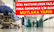 2650 liralık özel hastane faturası 158 liraya İndi