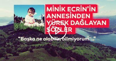 Son dakika haber: Samsun'da kaybolan Ecrin Kurnaz'ın annesinden flaş açıklama!