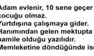 ADAM EVLENİR 10 SENE GEÇER